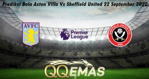Prediksi Bola Aston Villa Vs Sheffield United 22 September 2020
