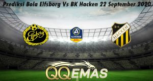Prediksi Bola Elfsborg Vs BK Hacken 22 September 2020