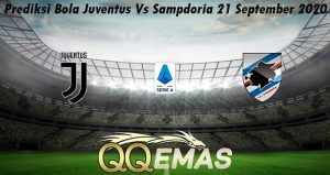 Prediksi Bola Juventus Vs Sampdoria 21 September 2020