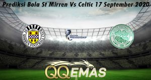 Prediksi Bola St Mirren Vs Celtic 17 September 2020